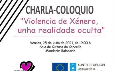 Charla-coloquio: 'Violencia de Xénero, unha realidade oculta'.