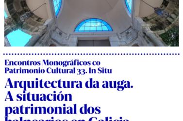Unha xornada do Consello da Cultura Galega analiza mañá en Mondariz Balneario o patrimonio termal