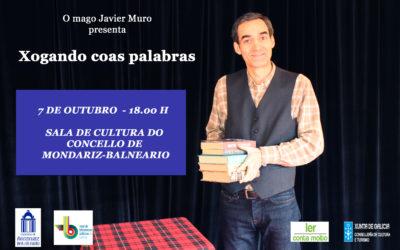 «Xogando coas palabras», un espectáculo del mago Javier Muro, el 7 de octubre en Mondariz Balneario
